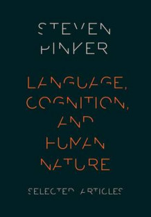 Language, Cognition, and Human Nature av Steven Pinker (Innbundet)
