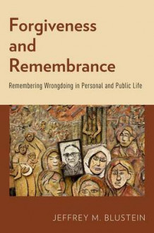 Forgiveness and Remembrance av Jeffrey M. Blustein (Innbundet)