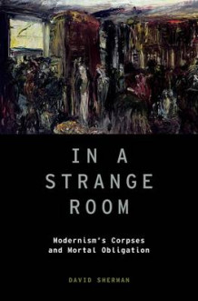 In a Strange Room av David Sherman (Innbundet)