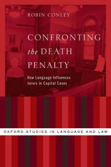 Confronting the Death Penalty av Robin Conley (Innbundet)