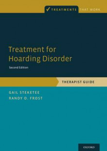 Treatment for Hoarding Disorder av Gail S. Steketee og Randy O. Frost (Heftet)