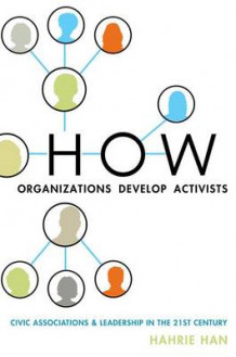 How Organizations Develop Activists av Hahrie Han (Innbundet)