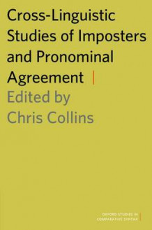 Cross-Linguistic Studies of Imposters and Pronominal Agreement (Innbundet)