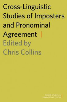 Cross-Linguistic Studies of Imposters and Pronominal Agreement (Heftet)