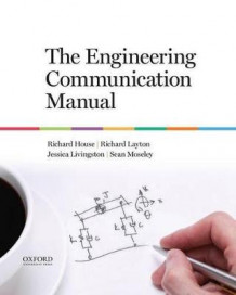 Engineering Communication Handbook av Richard House (Spiral)