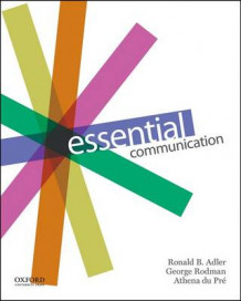 Essential Communication av Ronald Adler, Professor of Television and Radio George Rodman og Athena Du Pre (Heftet)