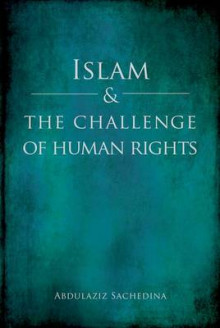Islam and the Challenge of Human Rights av Abdulaziz Sachedina (Heftet)