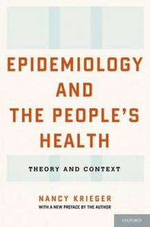 Epidemiology and the People's Health av Nancy Krieger (Heftet)
