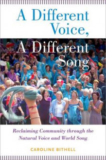A Different Voice, A Different Song av Caroline Bithell (Innbundet)