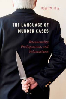 The Language of Murder Cases av Roger W. Shuy (Innbundet)