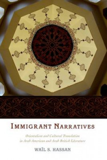 Immigrant Narratives av Wail S. Hassan (Heftet)