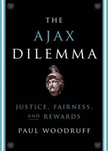 The Ajax Dilemma av Paul Woodruff (Heftet)