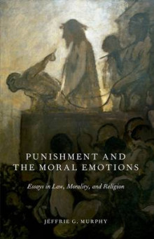 Punishment and the Moral Emotions av Jeffrie G. Murphy (Heftet)