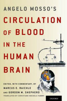 Angelo Mosso's Circulation of Blood in the Human Brain av Marcus E. Raichle og Gordon M. Shepherd (Innbundet)