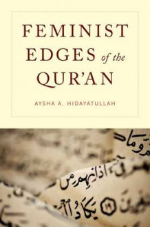 Feminist Edges of the Qur'an av Aysha A. Hidayatullah (Innbundet)