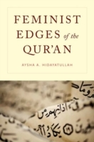 Feminist Edges of the Qur'an av Aysha A. Hidayatullah (Heftet)