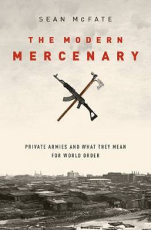 The Modern Mercenary av Sean McFate (Innbundet)