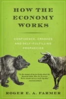 How the Economy Works av Roger E. A. Farmer (Heftet)