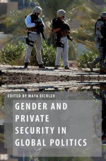 Gender and Private Security in Global Politics (Innbundet)