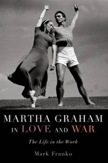 Martha Graham in Love and War av Mark Franko (Heftet)