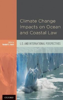 Climate Change Impacts on Ocean and Coastal Law av Robin Kundis Craig (Innbundet)
