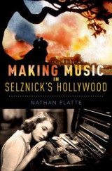 Omslag - Making Music in Selznick's Hollywood