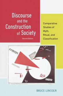 Discourse and the Construction of Society av Bruce Lincoln (Heftet)