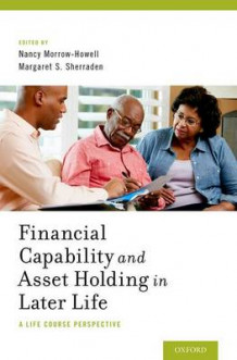 Financial Capability and Asset Holding in Later Life (Innbundet)