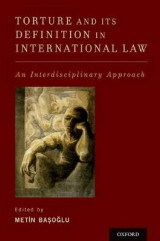 Omslag - Torture and Its Definition In International Law
