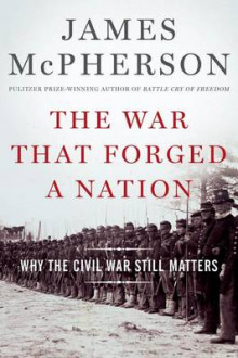 The War That Forged a Nation av James M. McPherson (Innbundet)