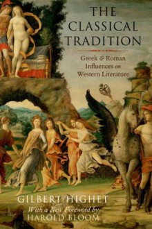 The Classical Tradition av Gilbert Highet og Prof. Harold Bloom (Heftet)