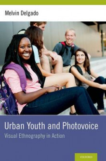 Urban Youth and Photovoice av Melvin Delgado (Innbundet)