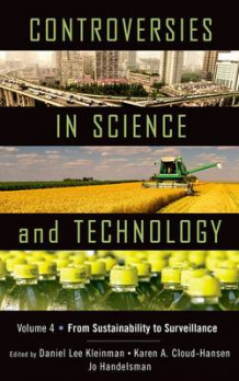 Controversies in Science and Technology: volume 4 (Innbundet)