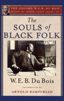 The Souls of Black Folk (the Oxford W. E. B. Du Bois) av W. E. B. Du Bois og Arnold Rampersad (Heftet)
