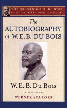 The Autobiography of W. E. B. Du Bois (the Oxford W. E. B. Du Bois) av W. E. B. Du Bois og Werner Sollors (Heftet)