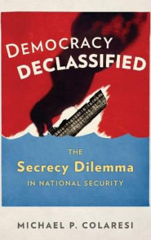Democracy Declassified av Michael P. Colaresi (Innbundet)