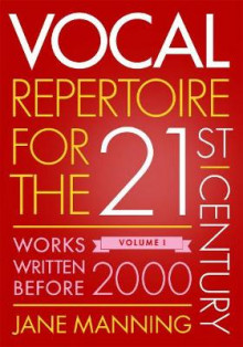 Vocal Repertoire for the Twenty-First Century, Volume 1 av Jane Manning (Innbundet)
