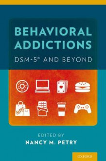 Behavioral Addictions: DSM-5 and Beyond (Heftet)