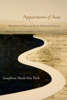 Apparitions of Asia av Josephine Park (Heftet)