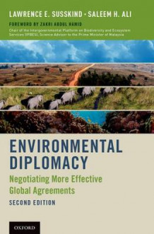 Environmental Diplomacy av Dr. Lawrence E. Susskind og Saleem H. Ali (Heftet)