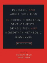 Omslag - Pediatric and Adult Nutrition in Chronic Diseases, Developmental Disabilities, and Hereditary Metabolic Disorders