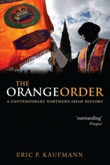 The Orange Order av Eric P. Kaufmann (Heftet)
