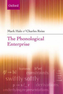 The Phonological Enterprise av Mark Hale og Charles Reiss (Innbundet)