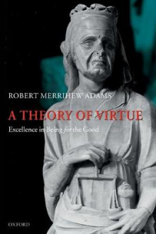 A Theory of Virtue av Robert Merrihew Adams (Heftet)