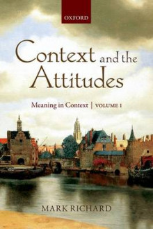 Context and the Attitudes: Volume 1 av Mark Richard (Heftet)