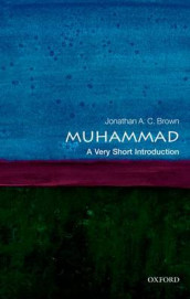 Muhammad: A Very Short Introduction av Jonathan A.C. Brown (Heftet)