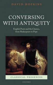 Conversing with Antiquity av David Hopkins (Innbundet)
