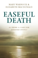 Easeful Death av Mary Warnock og Elisabeth Macdonald (Heftet)
