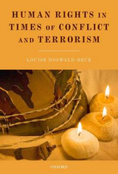 Human Rights in Times of Conflict and Terrorism av Louise Doswald-Beck (Heftet)