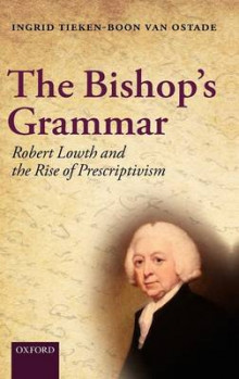 The Bishop's Grammar av Ingrid Tieken-Boon van Ostade (Innbundet)